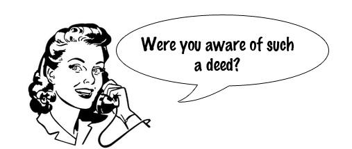 Beware of uninsured deeds.