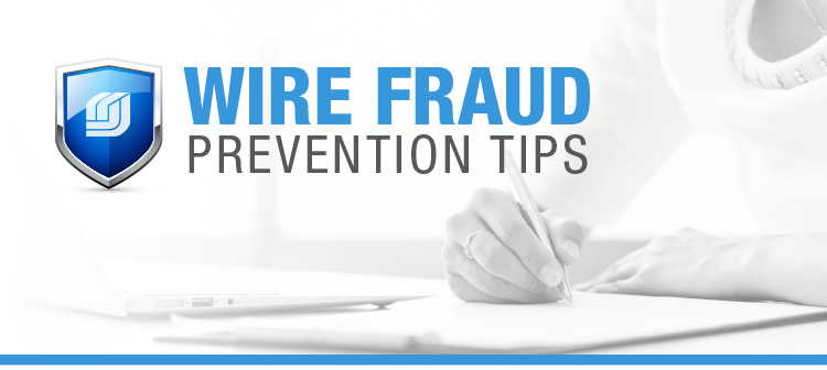 Wirefraud Prevention Tips